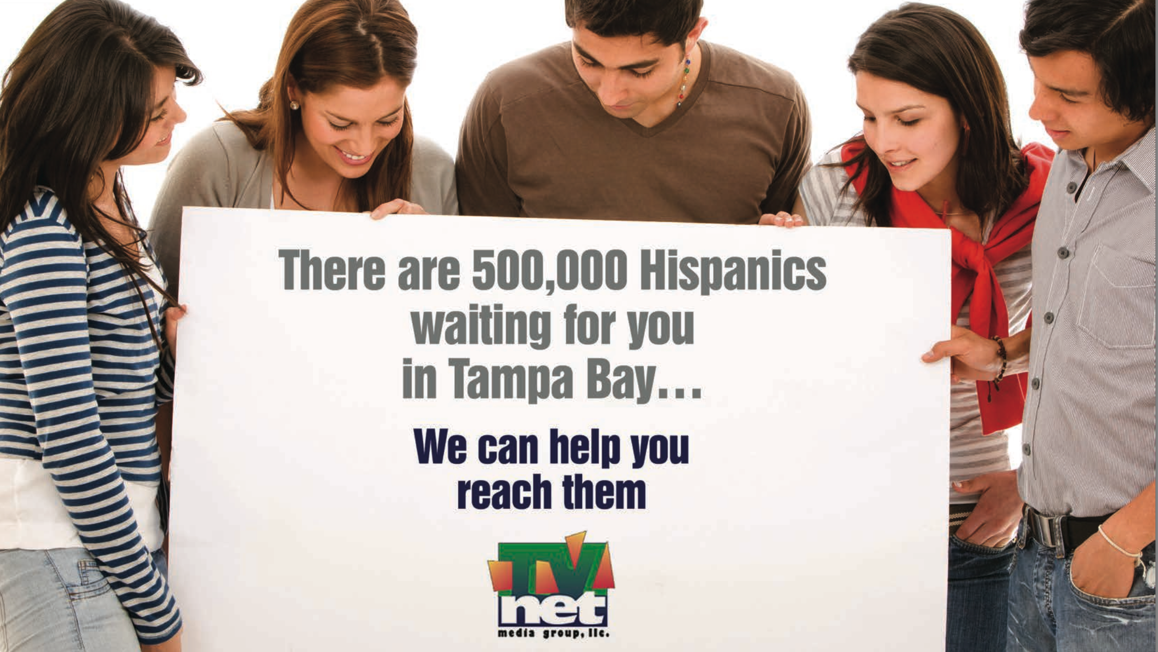 There are over 500,000 Hispanics in the Tampa Bay Area. We can help you reach them.